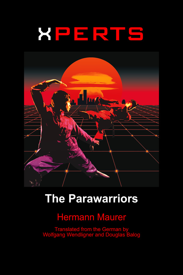 XPERTS: The Parawarriors, by Hermann Maurer