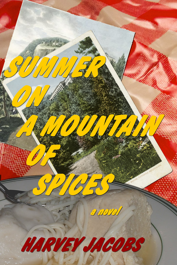 Summer on a Mountain of Spices, by Harvey Jacobs