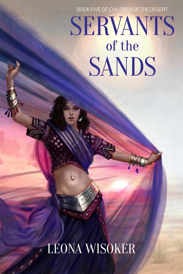 Servants of the Sands, by Leona Wisoker