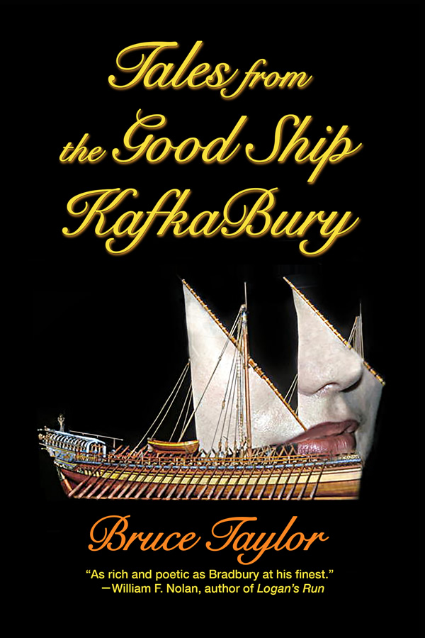 Tales from the Good Ship Kafkabury, by Bruce Taylor