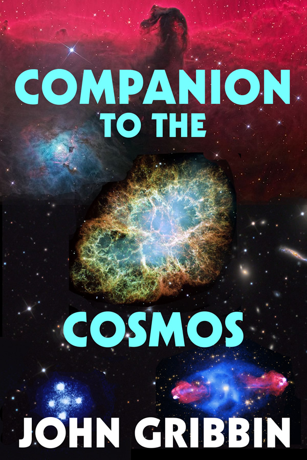 Companion to the Cosmos, by John Gribbin
