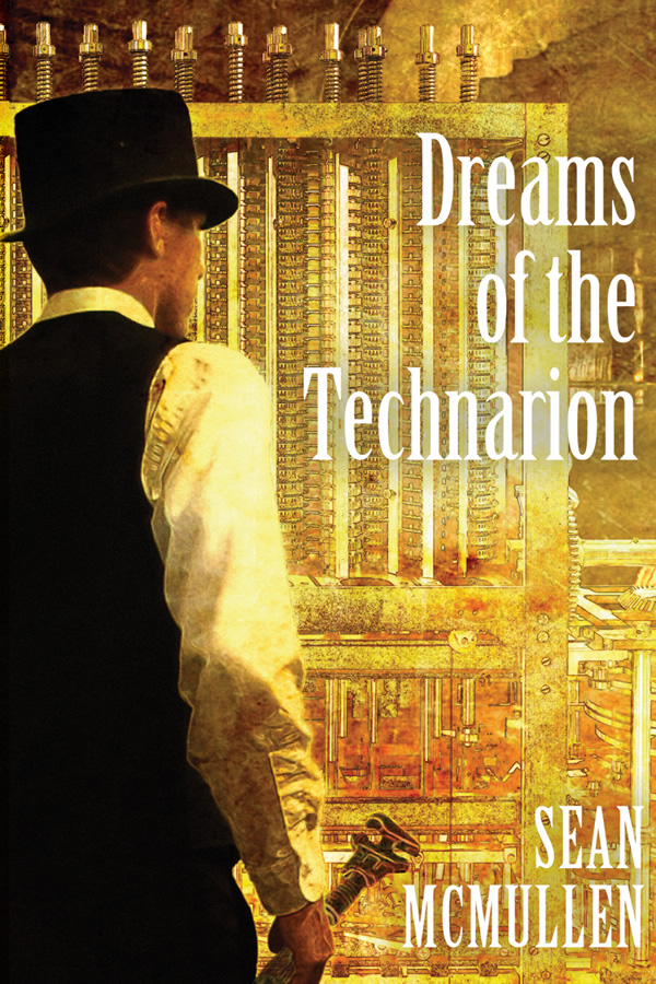 Dreams of the Technarion, by Sean McMullen