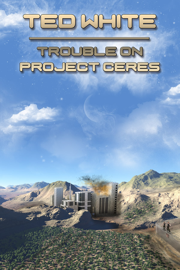 Trouble on Project Ceres, by Ted White