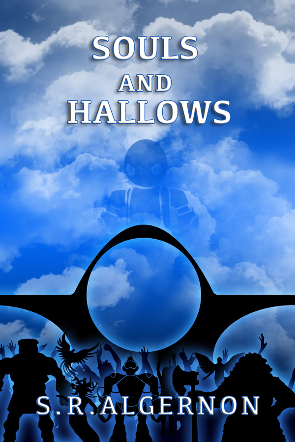Souls and Hallows, by S. R. Algernon