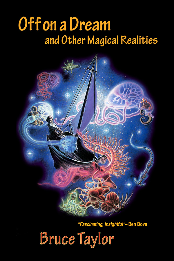 Off on a Dream and Other Magical Realities, by Bruce Taylor