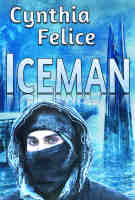 Iceman, by Cynthia Felice