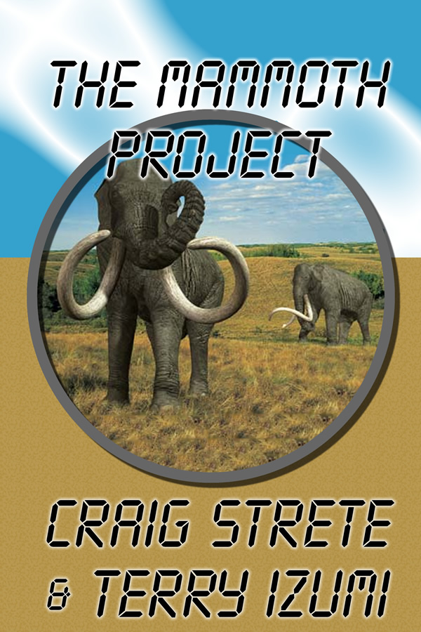 The Mammoth Project, by Craig Strete and Terry Izumi
