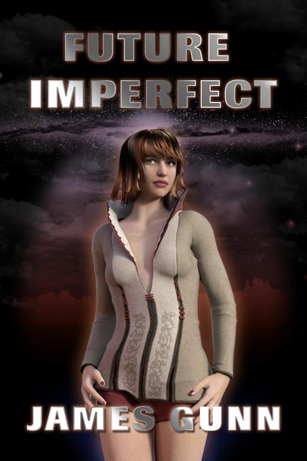 Future Imperfect, by James Gunn