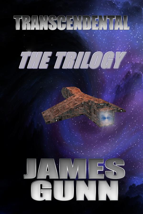 Transcendental - The Trilogy, by James Gunn