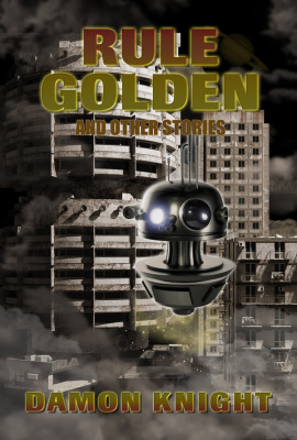 Book cover for Rule Golden and Other Stories