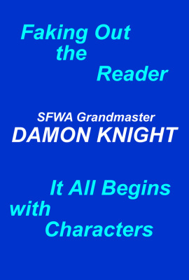 Faking Out the Reader & It All Begins with Characters